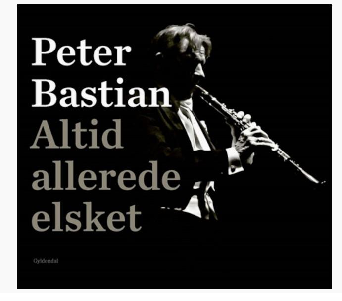 Altid allerede elsket – Peter Bastian